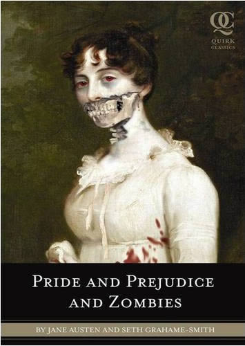 Pride and Prejudice...and zombies